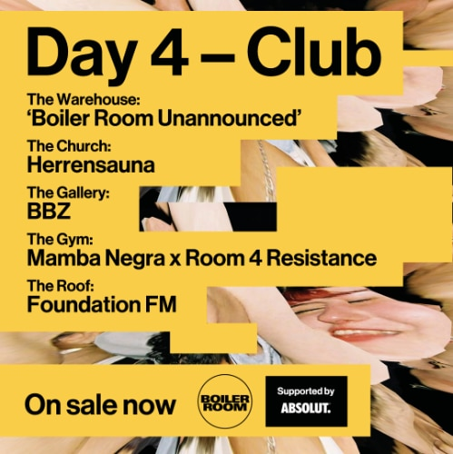 Boiler Room Festival 2019: Day 4 - Club